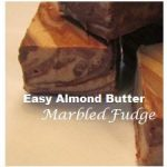 Easy Almond Butter Fudge