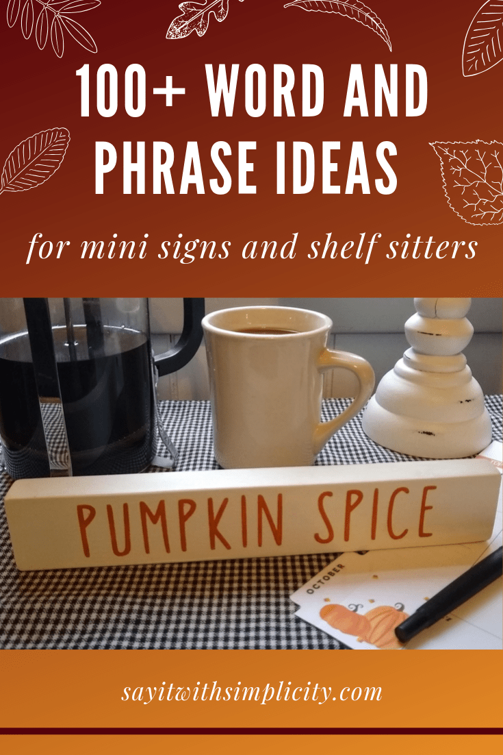 100 Plus Ideas for Small Signs