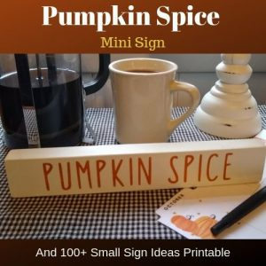 100 Plus Small Sign Ideas