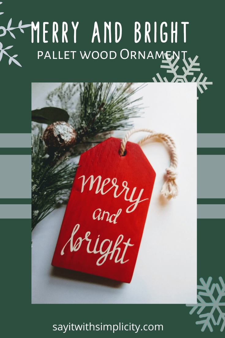 Merry and Bright Pallet Ornament and Free SVG