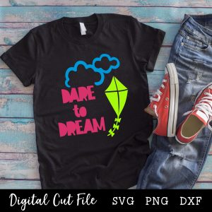 Dare to Dream SVG Product Link