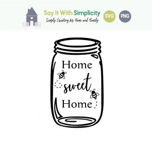 home sweet home mason jar