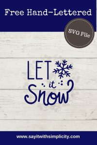 let it snow pin