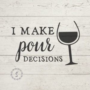 i make pour decisions svg