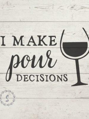 i make pour decisions svg