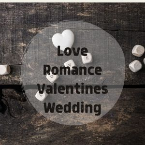 Love Romance Valentines Wedding