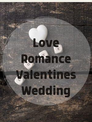 Love Romance Valentines Wedding
