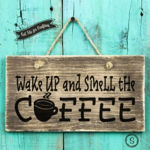 Wake Up Smell Coffee SVG