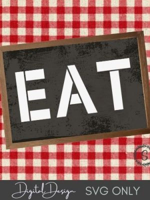 Sign with EAT Stenciled