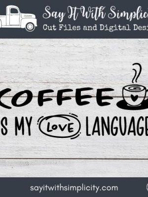 Coffee Love Language SVG